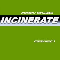 Incinerate — Ben Quarman