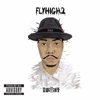 FLYHIGH 2 — Sweeny