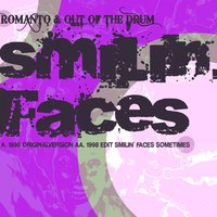 Smiling Faces — Romanto & Out Of The Drum
