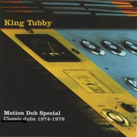 King Tubby's Motion Dub 1974-1978 — King Tubby