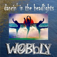 Dancin' in the Headlights — WoBbLY & NorthZone