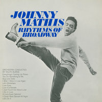The Rhythms of Broadway — Johnny Mathis