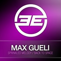 Sprinkled Melody / Back To Space — Max Gueli