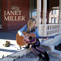 A Younger Place — Janet Miller