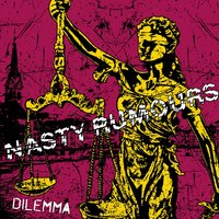 Dilemma — Nasty Rumours