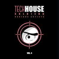 Tech House Soldiers, Vol. 4 — сборник