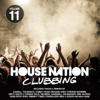 House Nation Clubbing, Vol. 11 — сборник