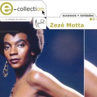 E-Collection — Zeze Motta