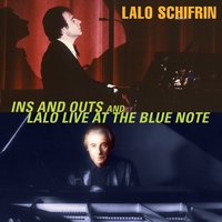 Ins and Outs and Lalo — Lalo Schifrin