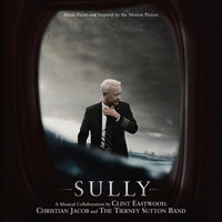 Sully — Clint Eastwood, Christian Jacob, The Tierney Sutton Band