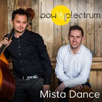 Mista Dance — Zagreb Philharmonic Orchestra, Bow Vs Plectrum, Bow vs Plectrum ft. Zagreb Philharmonic Orchestra