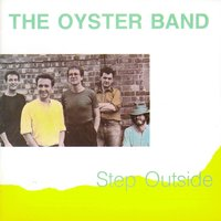 Step Outside — Oysterband