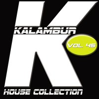 Kalambur House Collection, Vol. 45 — Dandy, Jincu