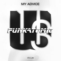 My Advice — Funkatomic, Claudio Caccini