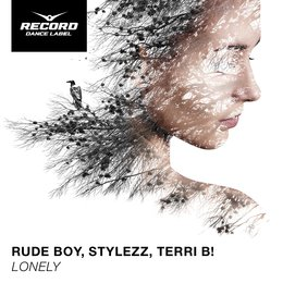 Lonely — Rude Boy, Terri B!, Stylezz, Rude Boy, Stylezz, Terri B!