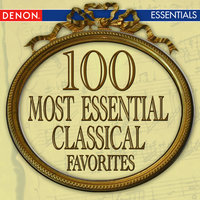 100 Most Essential Classical Favorites — сборник