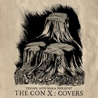 Tegan And Sara Present The Con X: Covers — сборник