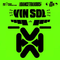 Dance Trax, Vol. 5 — Vin Sol