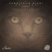 Odissey — Zombies In Miami