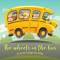 The Wheels On The Bus & More Songs for Kids — Nursery Rhymes and Kids Songs