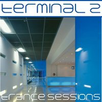 Terminal 2 Trance Sessions — сборник