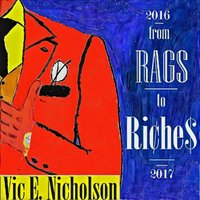 From rags to riches — Vic Eugene Nicholson