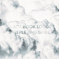 Steeple and Spire — Black Book Lodge