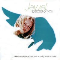 Pieces Of You — Jewel