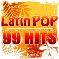 Latin Pop - 99 Hits — CDM Latin Project