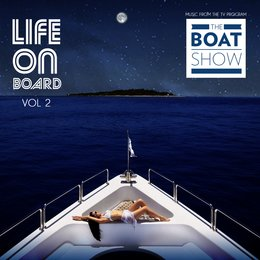 Life on Board, Vol. 2 (Music from the TV Program) — The Boat Show