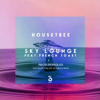 Sky Lounge — French Toast, Housetree