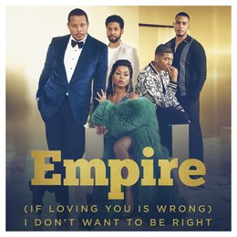 (If Loving You is Wrong) I Don't Want to Be Right — Empire Cast, Forest Whitaker, Forest Whittaker