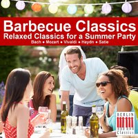 Barbecue Classics: Relaxed Classics for a Summer Party — сборник