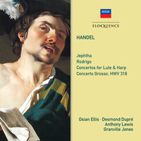 Handel: Jephtha; Rodrigo; Concertos for Lute and Harp — Osian Ellis, Philomusica Of London, Thurston Dart, Desmond Dupre, Anthony Lewis, Granville Jones