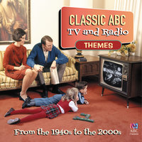 Classic ABC TV And Radio Themes From The 1940's To The 2000's — сборник