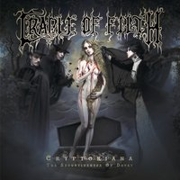 Cryptoriana - The Seductiveness of Decay — Cradle Of Filth