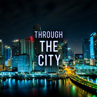Through the City — Skyline