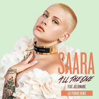 All The Love — Saara, Jillionaire