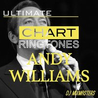 Ultimate Chart Classics - Andy Williams — DJ MixMasters