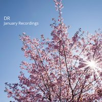 January Recordings — Dr