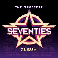 The Greatest Seventies Album — сборник