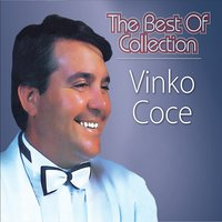 The Best Of Collection — Vinko Coce