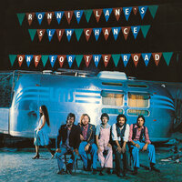 One For The Road — Ronnie Lane