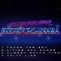Change the World — Steven Seminara