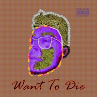 Want to Die — Rey Thompson, Yung Lung