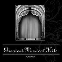 Greatest Musical Hits Vol. 1 — Stage Sound Unlimited