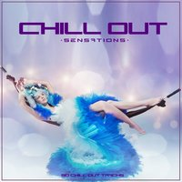 Chill out Sensations — сборник