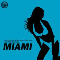 Miami — Groove Phenomenon & Jan Vega, Monika Kiss