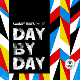 Day By Day — Swanky Tunes feat. LP
