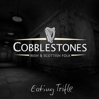 Eating Trifle — Cobblestones